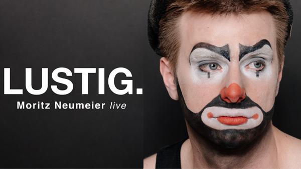 Preview: Zusatzshow! Moritz Neumeier - Kiel