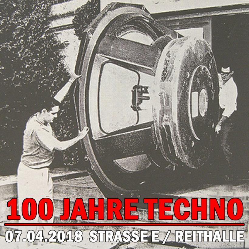 Preview: 100 Jahre TECHNO @ STRASSE E Dresden