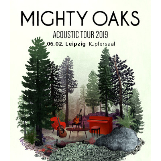 Preview: MIGHTY OAKS - ACOUSTIC TOUR 2019