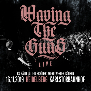 Preview: WAVING THE GUNS live