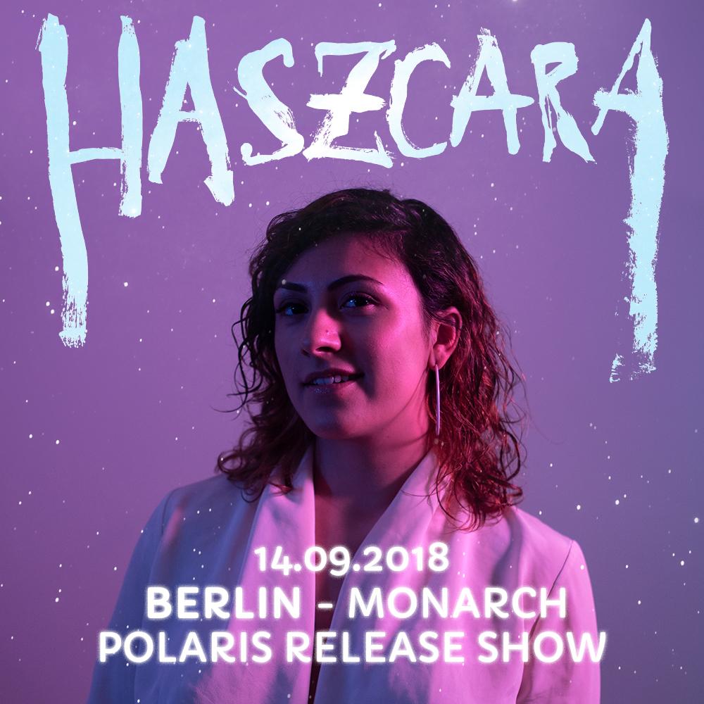 Preview: Haszcara POLARIS Album Release-Show