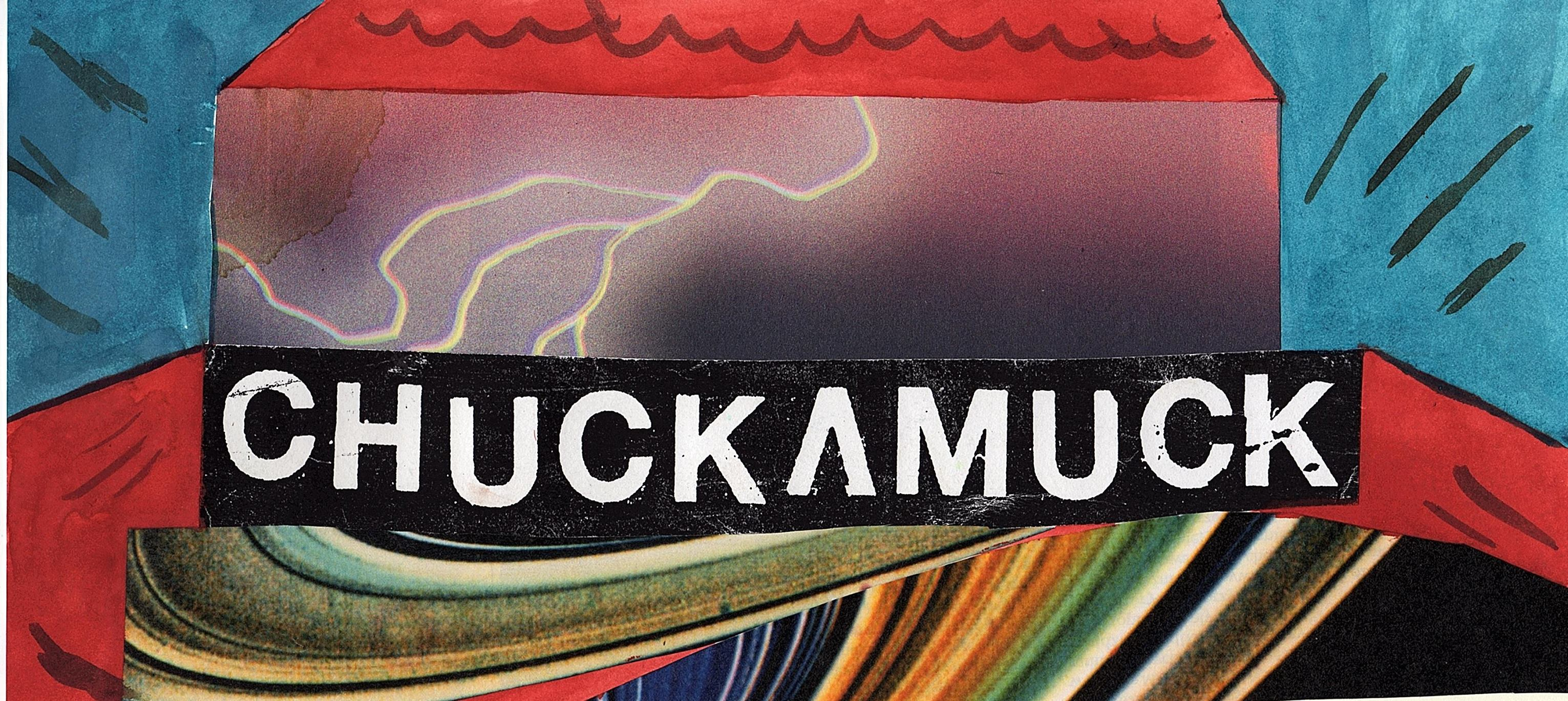 Preview: CHUCKAMUCK - Cinnamon Tour