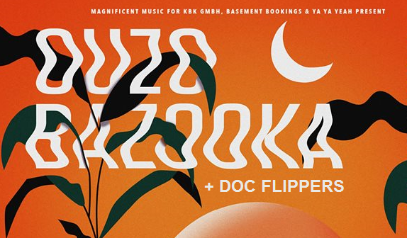 Preview: OUZO BAZOOKA & Doc Flippers