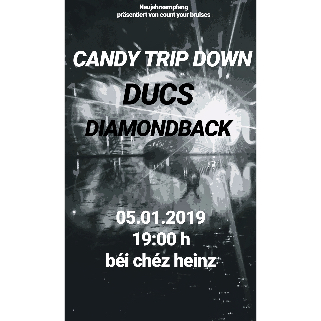 Preview: CANDY TRIP DOWN + DUCS + DIAMONDBACK