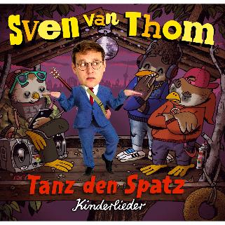 Preview: Sven van Thom: Tanz den Spatz