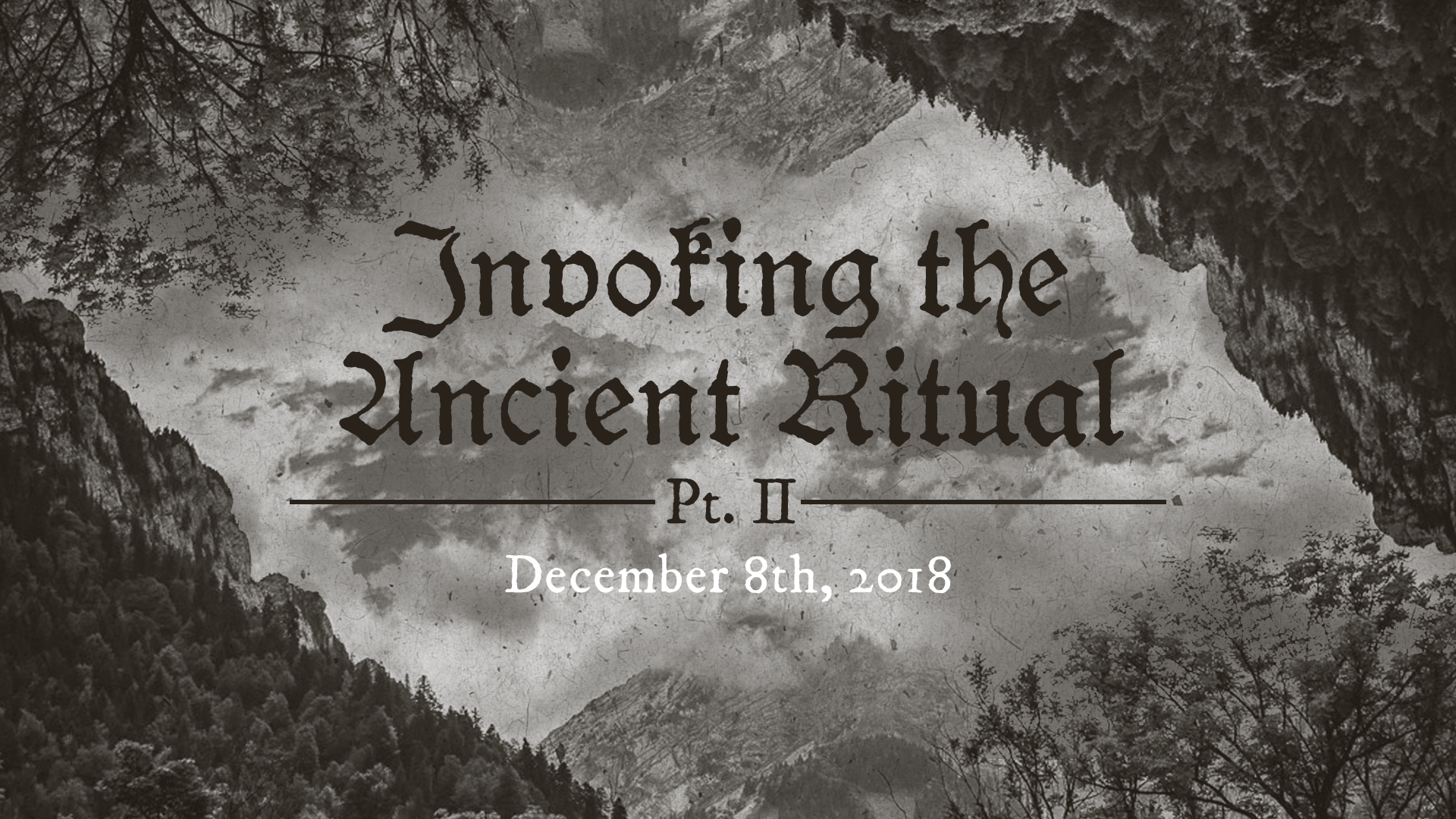 Preview: Invoking the ancient ritual Pt. II