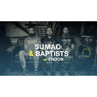 Preview: SUMAC w/ BAPTISTS