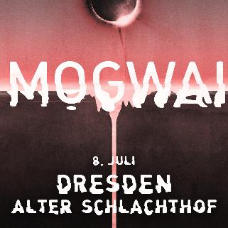 Preview: MOGWAI