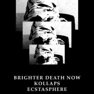 Preview: Brighter Death Now, Kollaps, Ecstasphere
