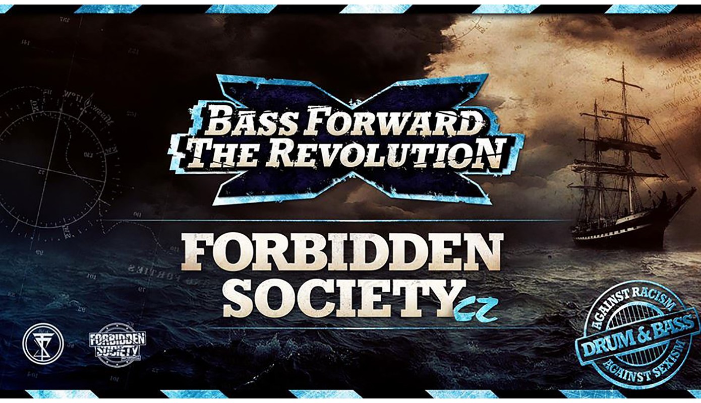Preview: Forbidden Society at Bass Forward The Revolution
