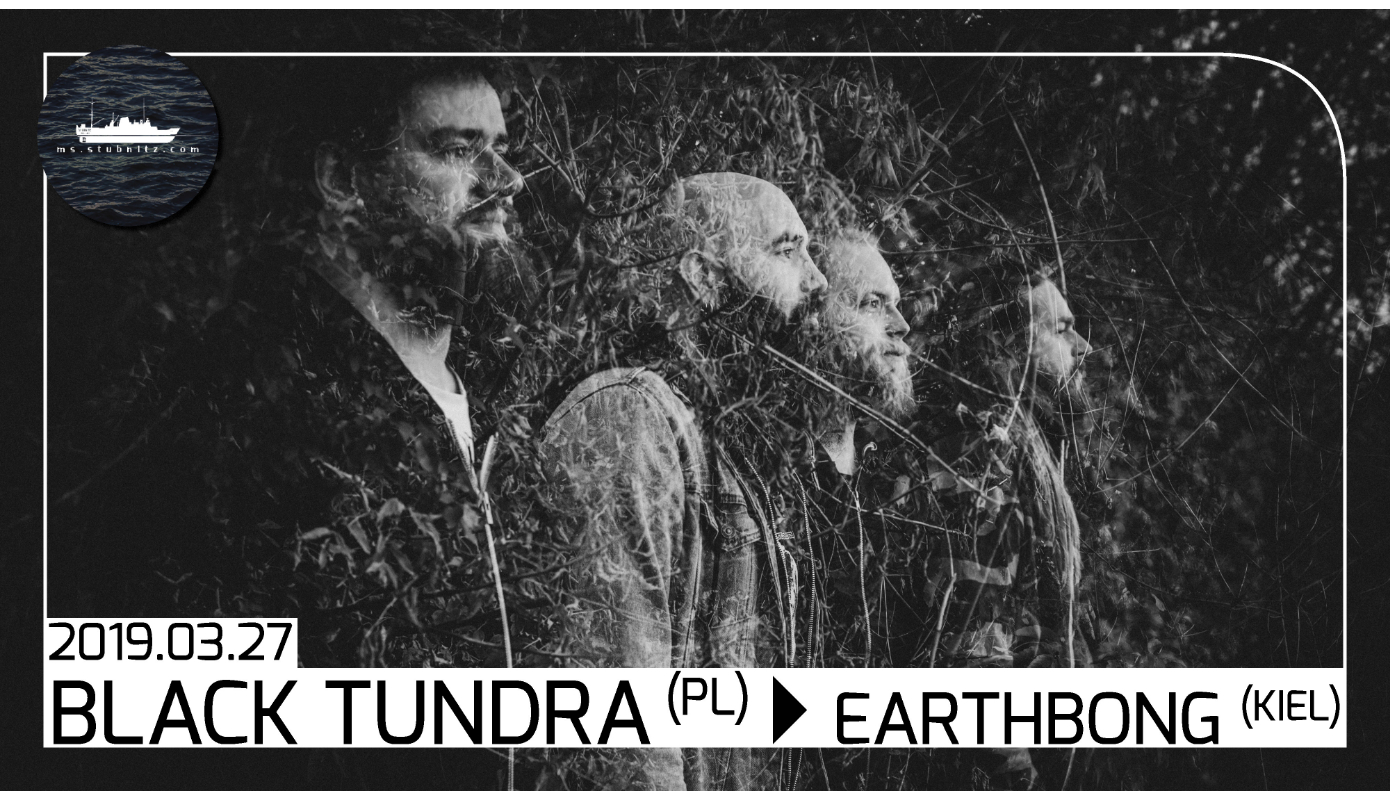 Preview: Black Tundra + Earthbong