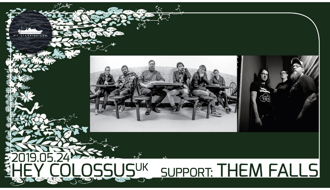 Preview: Hey Colossus (uk), support: Them Falls