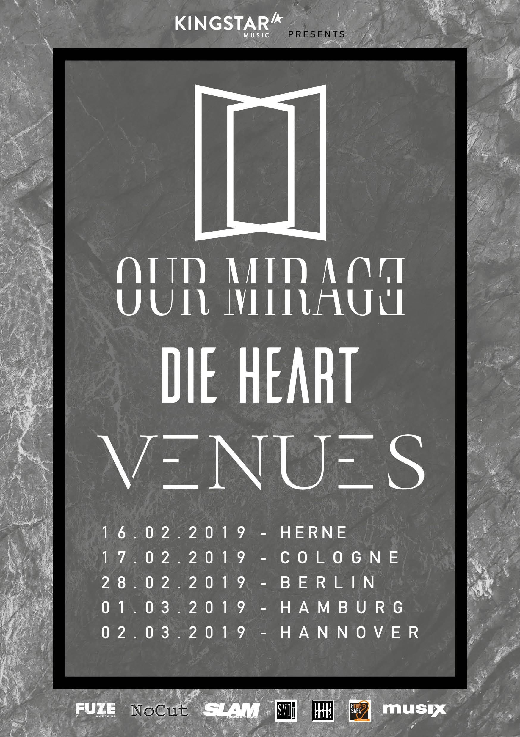 Preview: OUR MIRAGE + DIE HEART+ VENUES