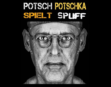 Preview: Potsch Potschka spielt Spliff