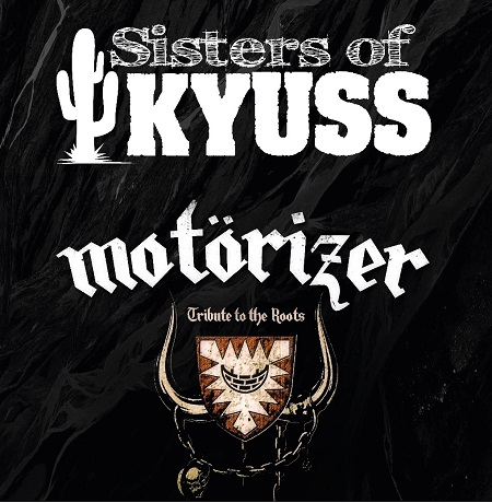 Preview: Syster Of Kyuss & Motörizer